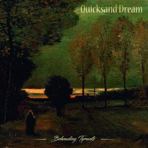 QUICKSAND DREAM - Beheading Tyrants cover